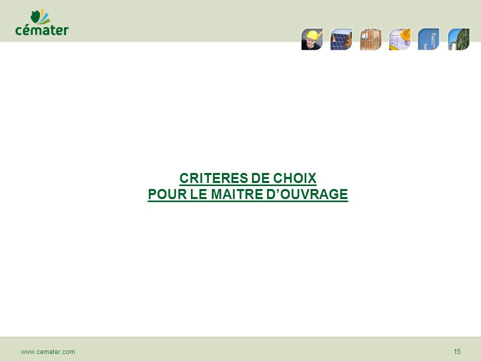 CRITERES DE CHOIX POUR LE MAITRE D'OUVRAGE