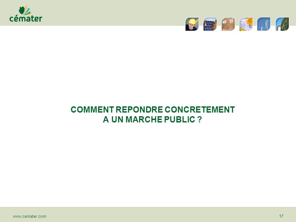 COMMENT REPONDRE CONCRETEMENT A UN MARCHE PUBLIC