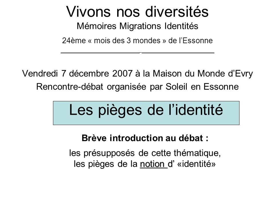 Brève introduction au débat :