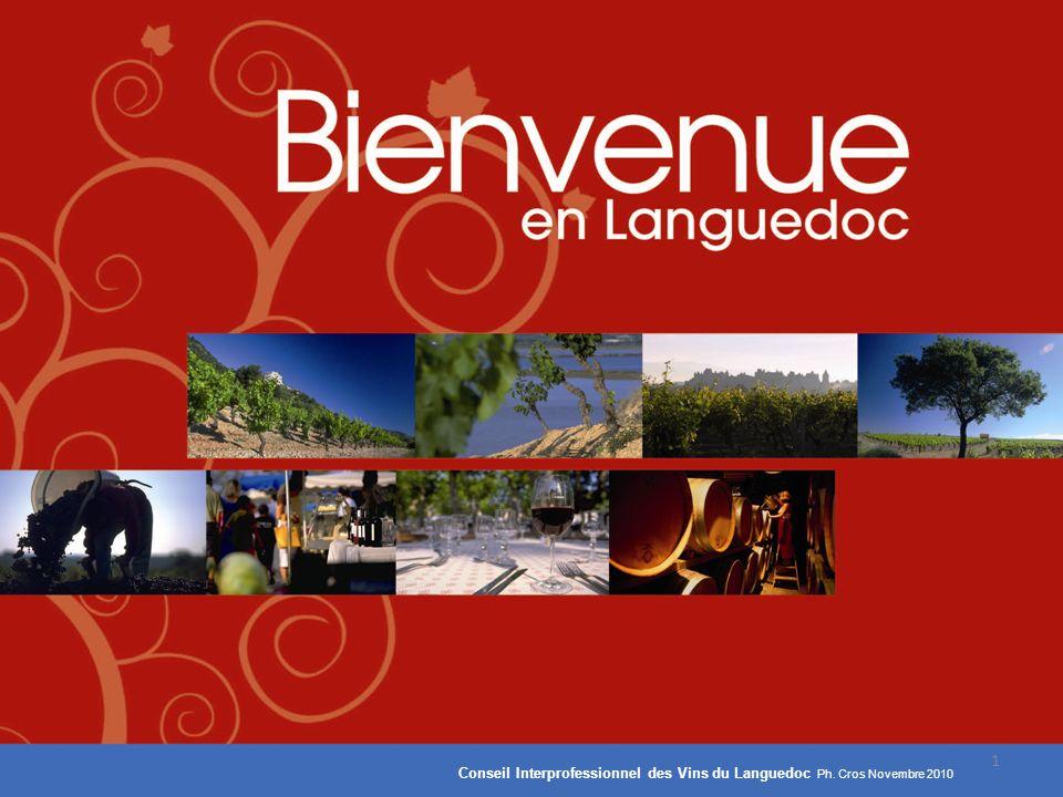 Conseil Interprofessionnel des Vins du Languedoc Ph. Cros Novembre 2010