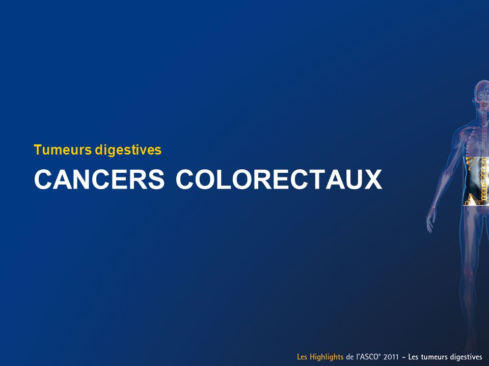 Tumeurs digestives Cancers colorectaux