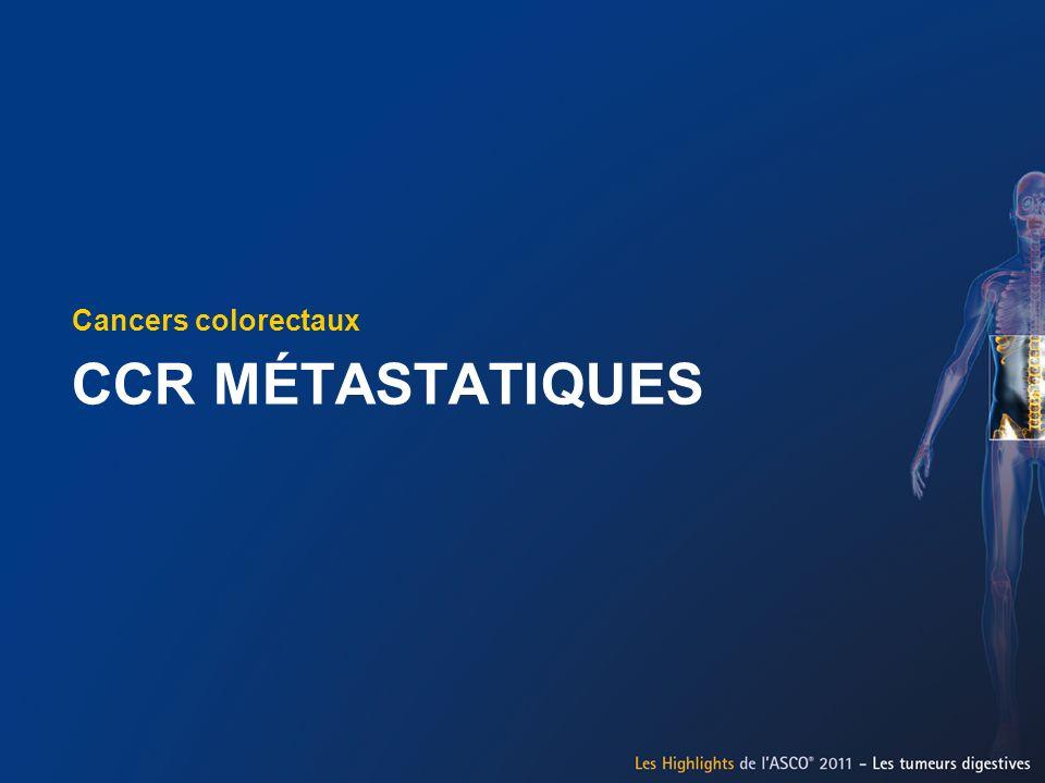 Cancers colorectaux CCR MÉTASTATIQUES