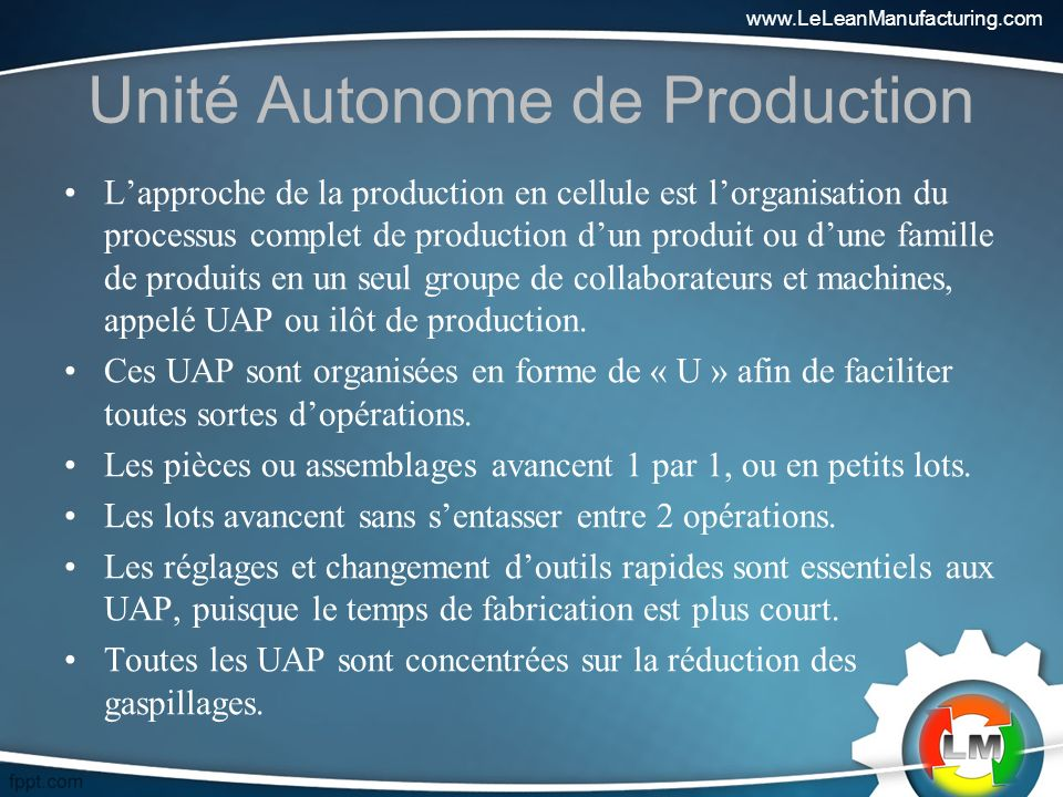 Unité Autonome de Production
