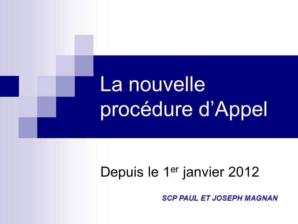 La nouvelle procédure d'Appel