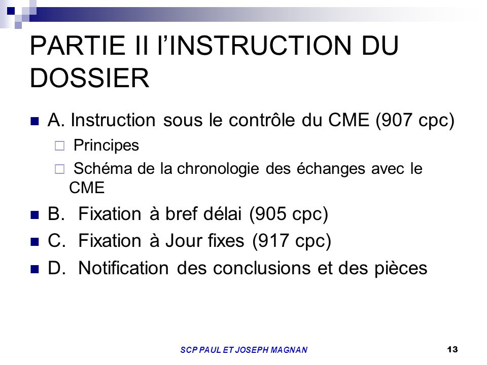 PARTIE II l'INSTRUCTION DU DOSSIER