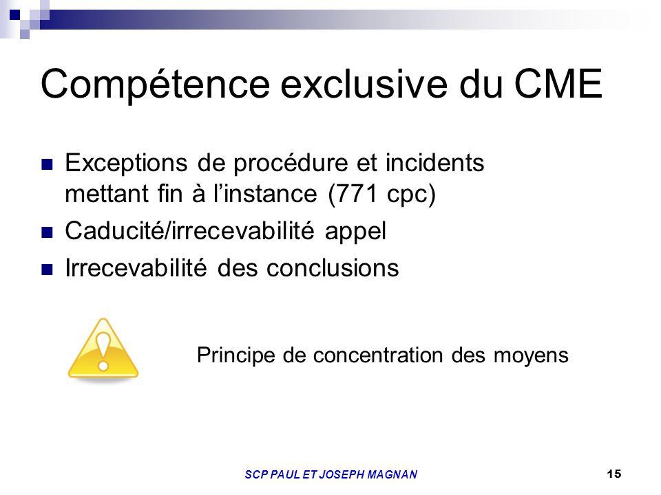 Compétence exclusive du CME