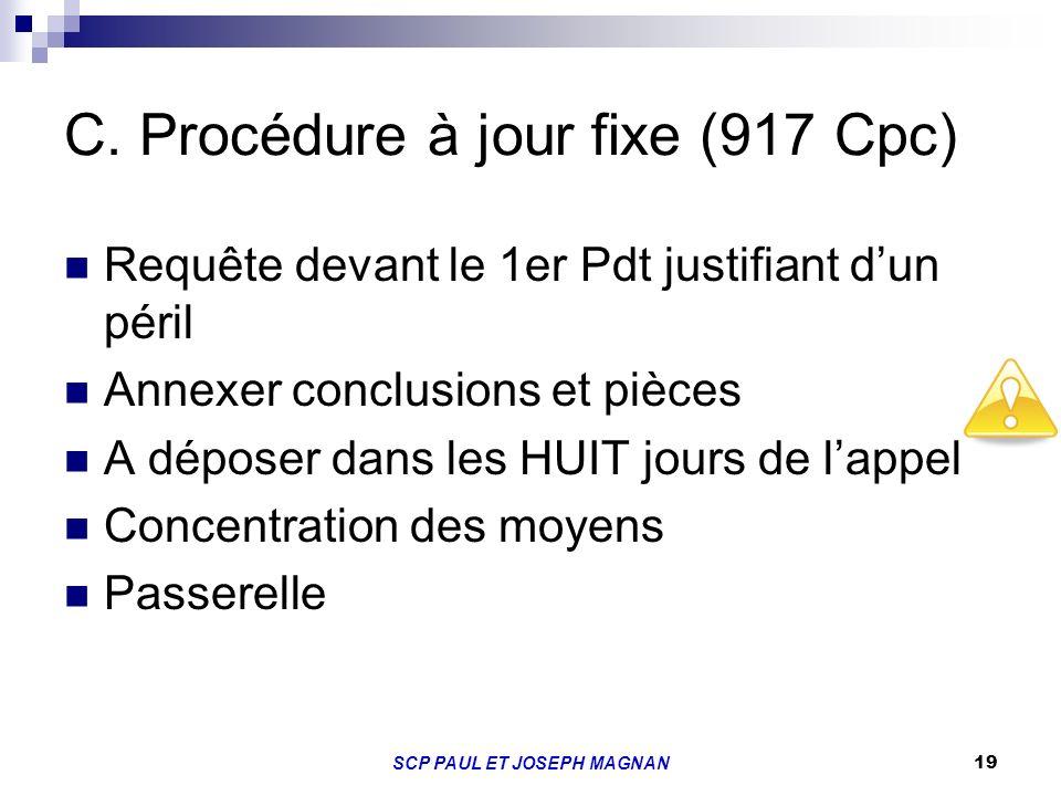 C. Procédure à jour fixe (917 Cpc)