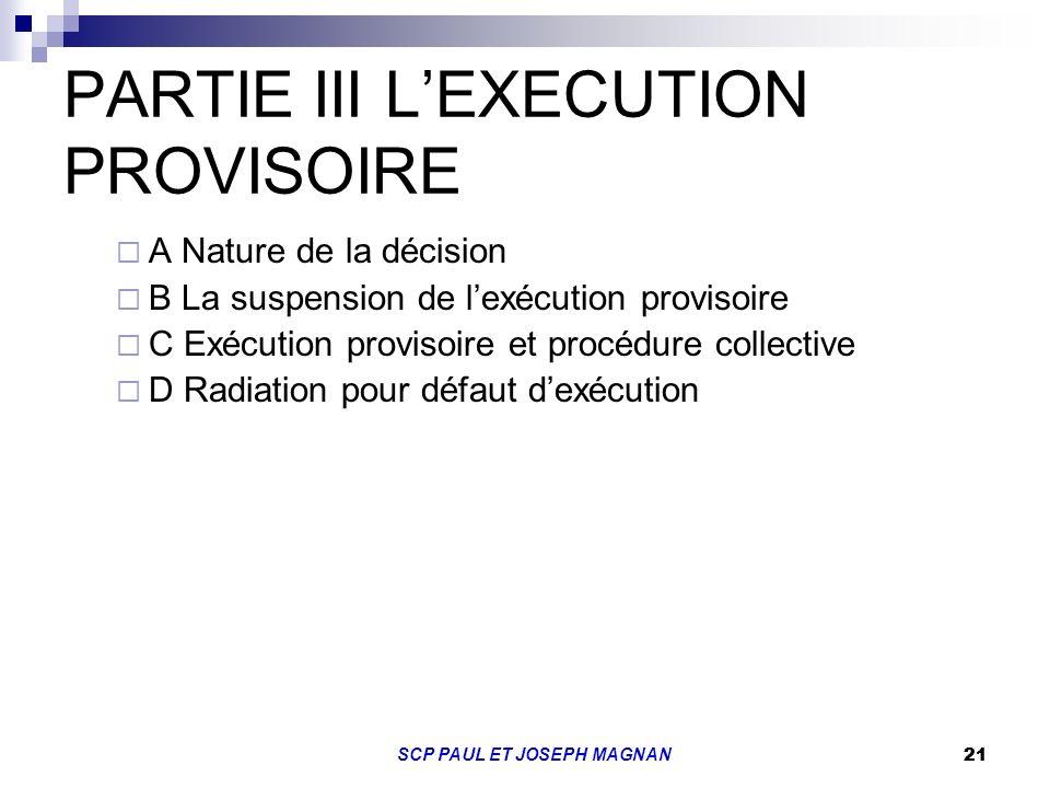 PARTIE III L'EXECUTION PROVISOIRE