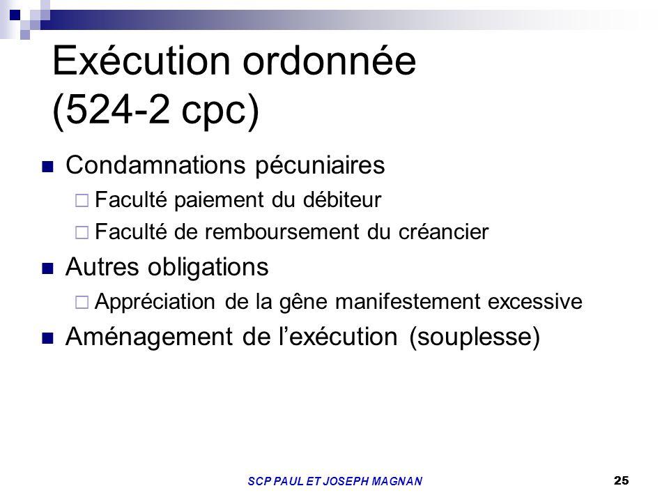 Exécution ordonnée (524-2 cpc)