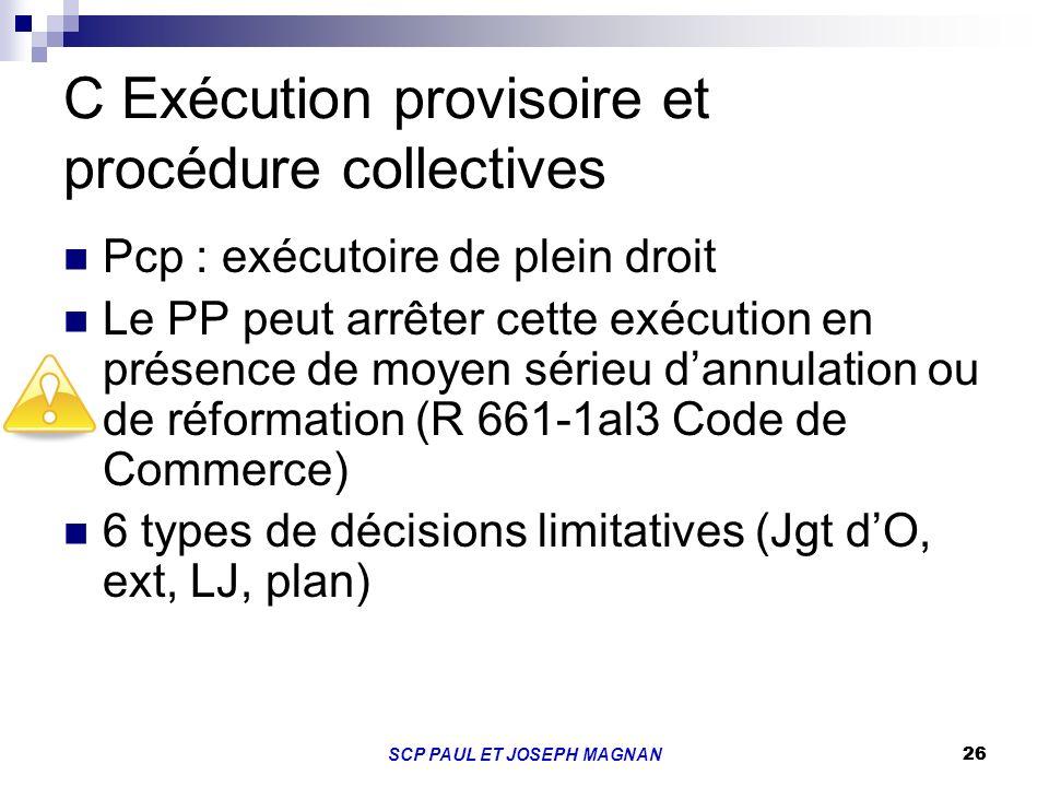 C Exécution provisoire et procédure collectives