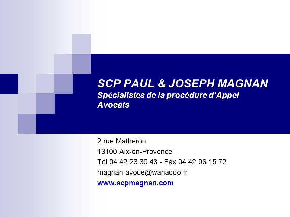 SCP PAUL & JOSEPH MAGNAN Spécialistes de la procédure d'Appel Avocats