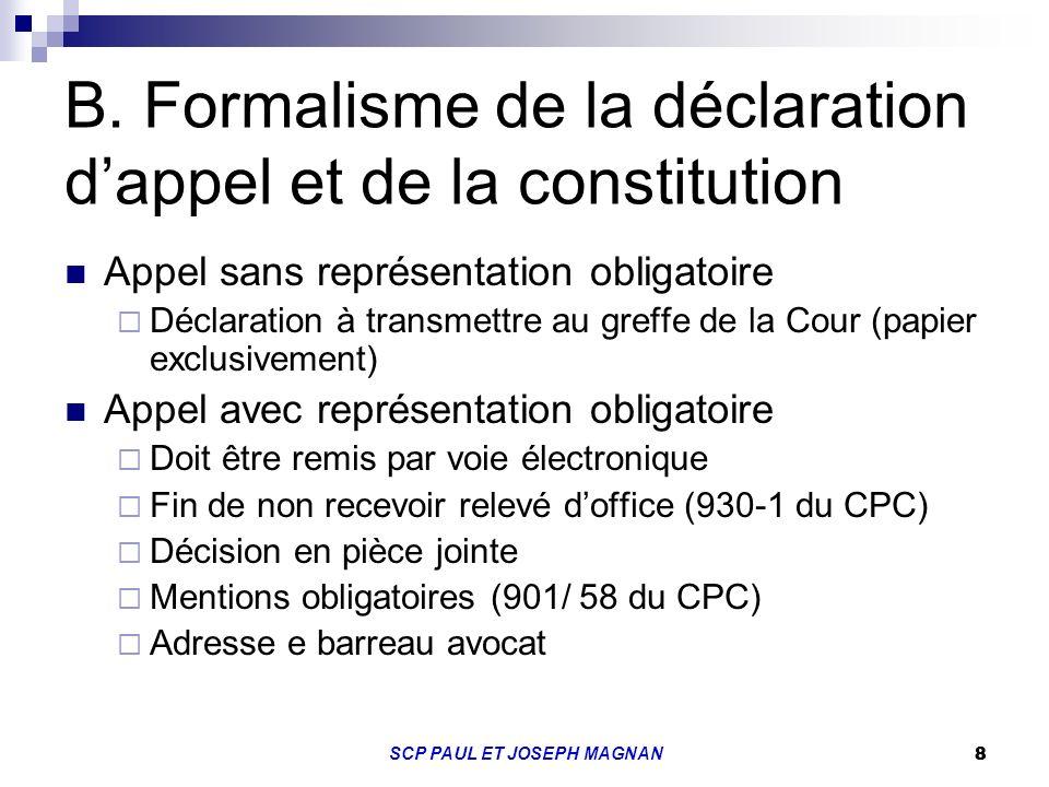 B. Formalisme de la déclaration d'appel et de la constitution