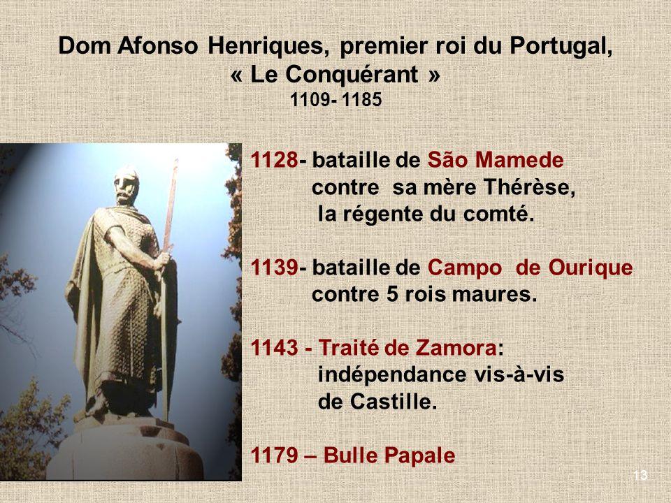 Dom Afonso Henriques, premier roi du Portugal, « Le Conquérant »
