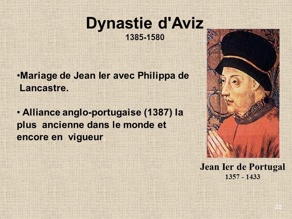 Dynastie d Aviz Mariage de Jean Ier avec Philippa de Lancastre.