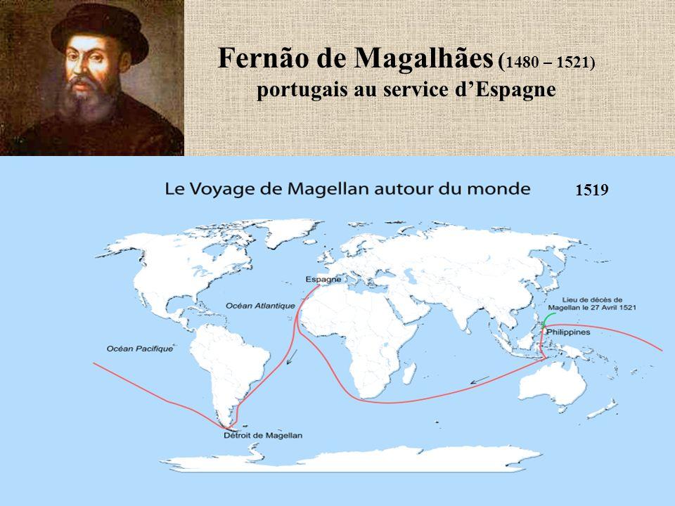 Fernão de Magalhães (1480 – 1521) portugais au service d'Espagne