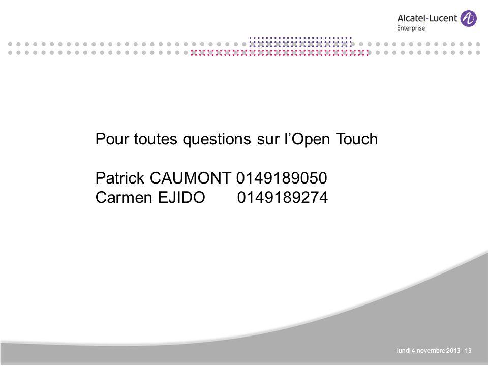 Pour toutes questions sur l'Open Touch