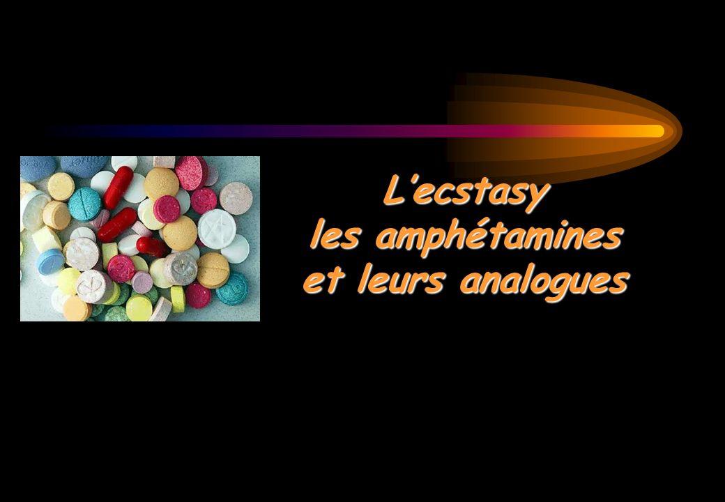 L'ecstasy les amphétamines et leurs analogues