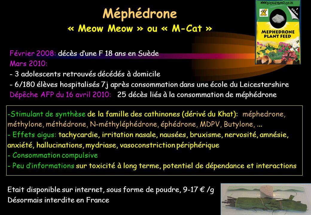 Méphédrone « Meow Meow » ou « M-Cat »