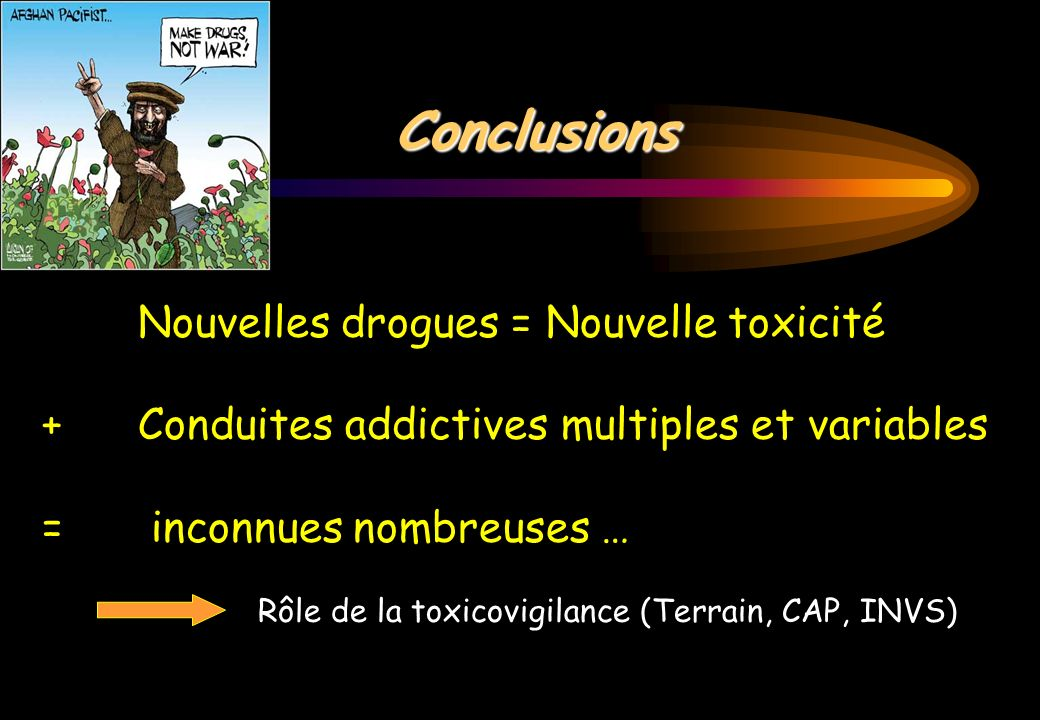 Rôle de la toxicovigilance (Terrain, CAP, INVS)