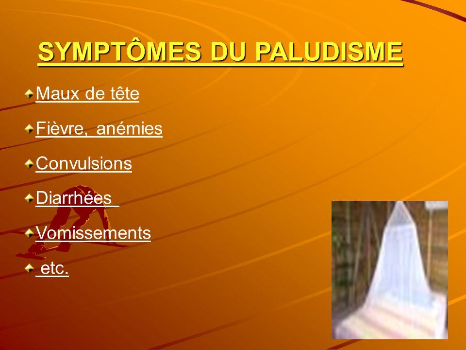 SYMPTÔMES DU PALUDISME