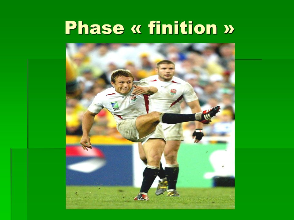 Phase « finition »
