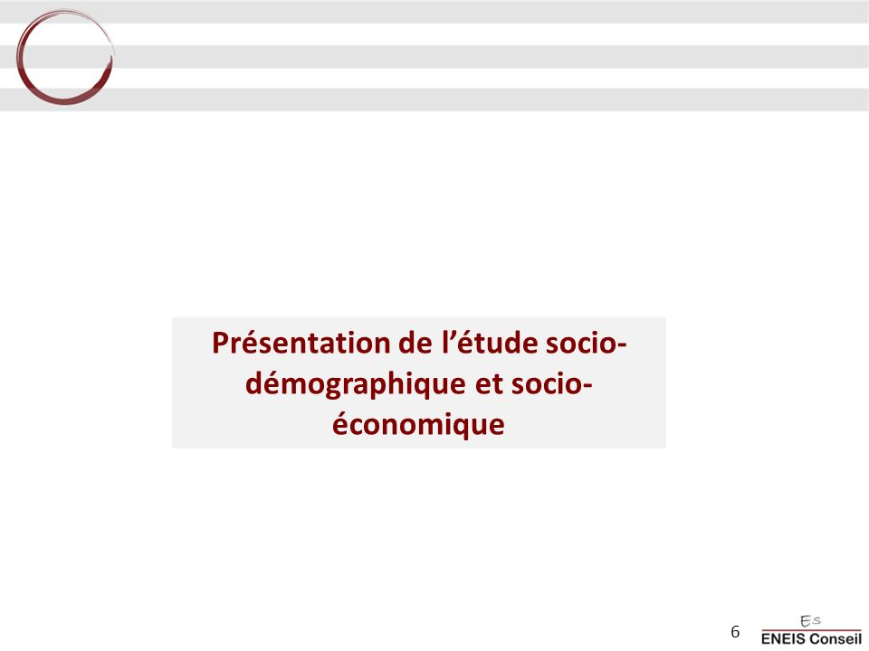 Présentation de l'étude socio-démographique et socio-économique