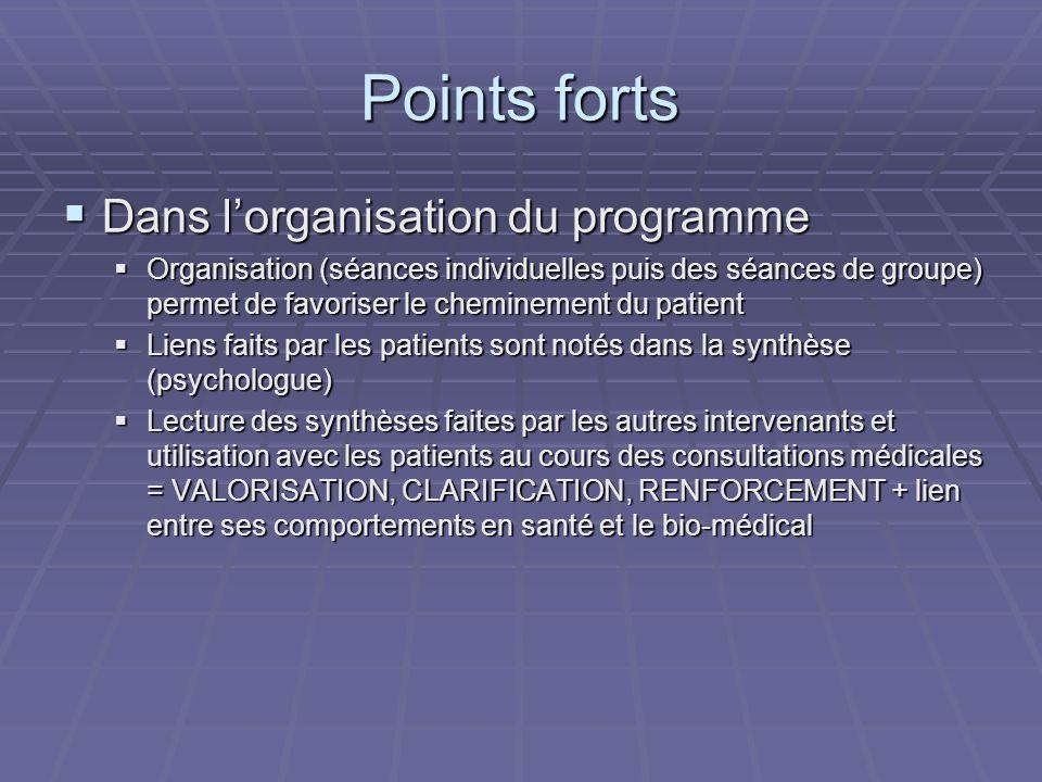 Points forts Dans l'organisation du programme
