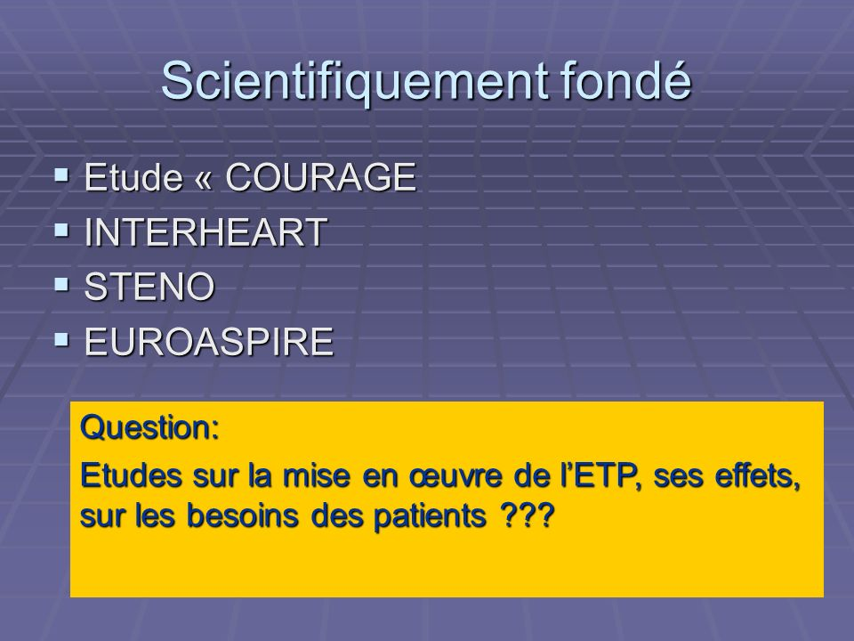 Scientifiquement fondé