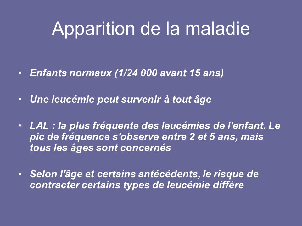 Apparition de la maladie
