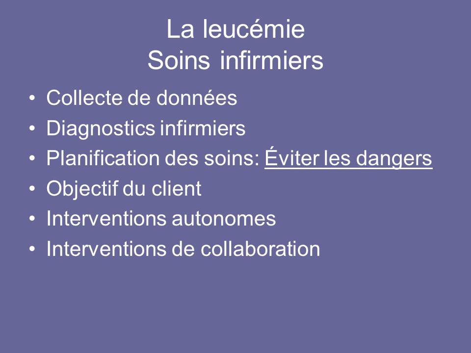 La leucémie Soins infirmiers
