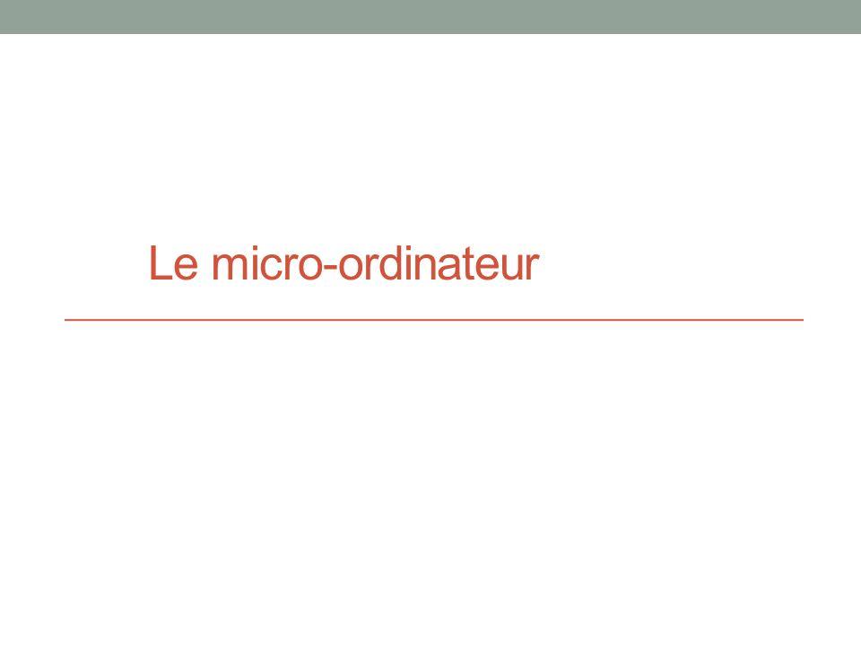 Le micro-ordinateur