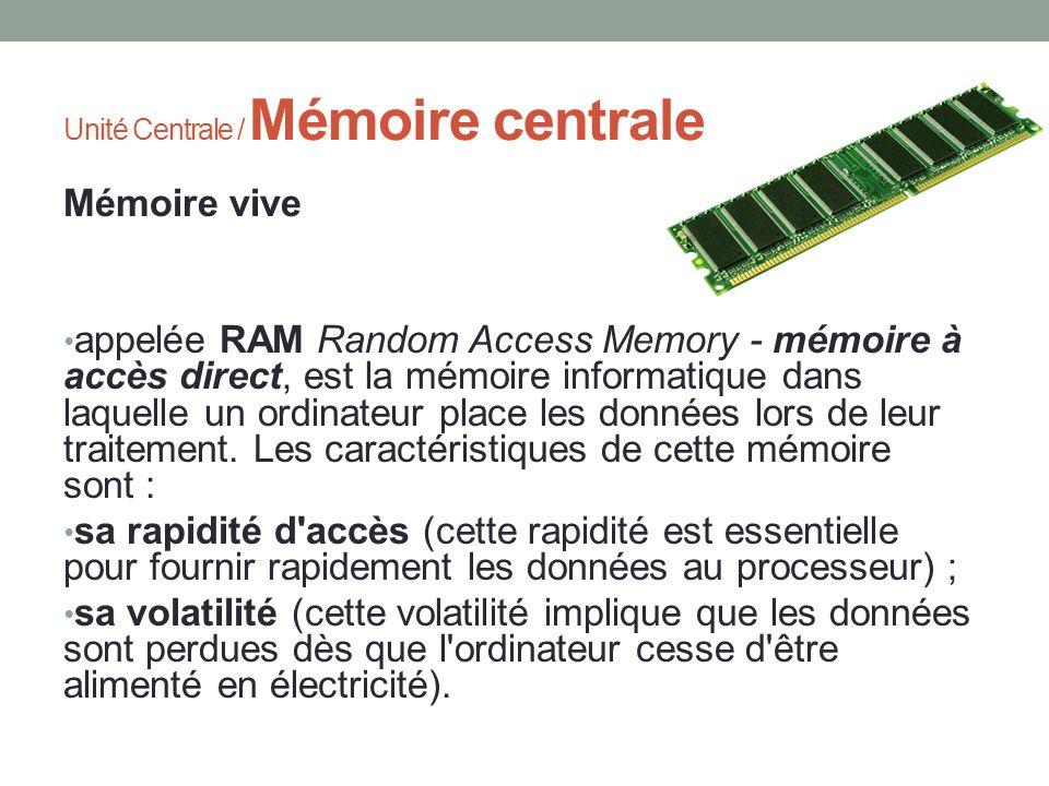 Unité Centrale / Mémoire centrale