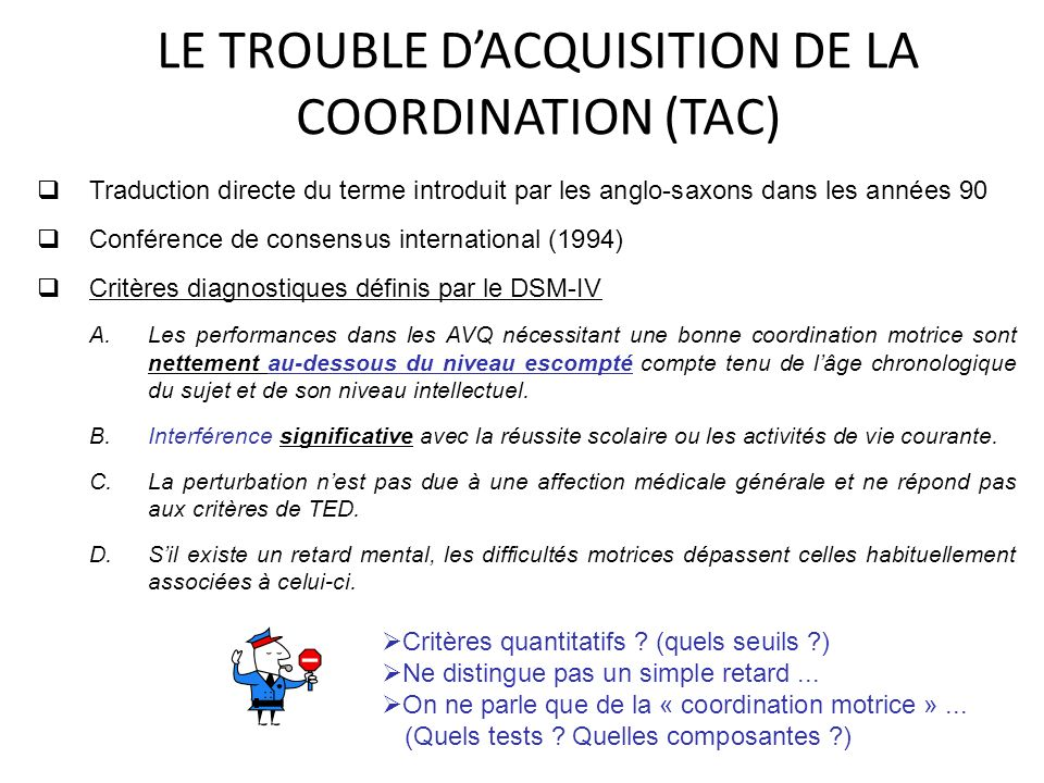LE TROUBLE D'ACQUISITION DE LA COORDINATION (TAC)