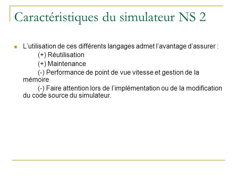 Caractéristiques du simulateur NS 2