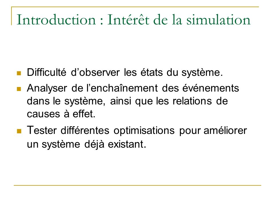 Introduction : Intérêt de la simulation