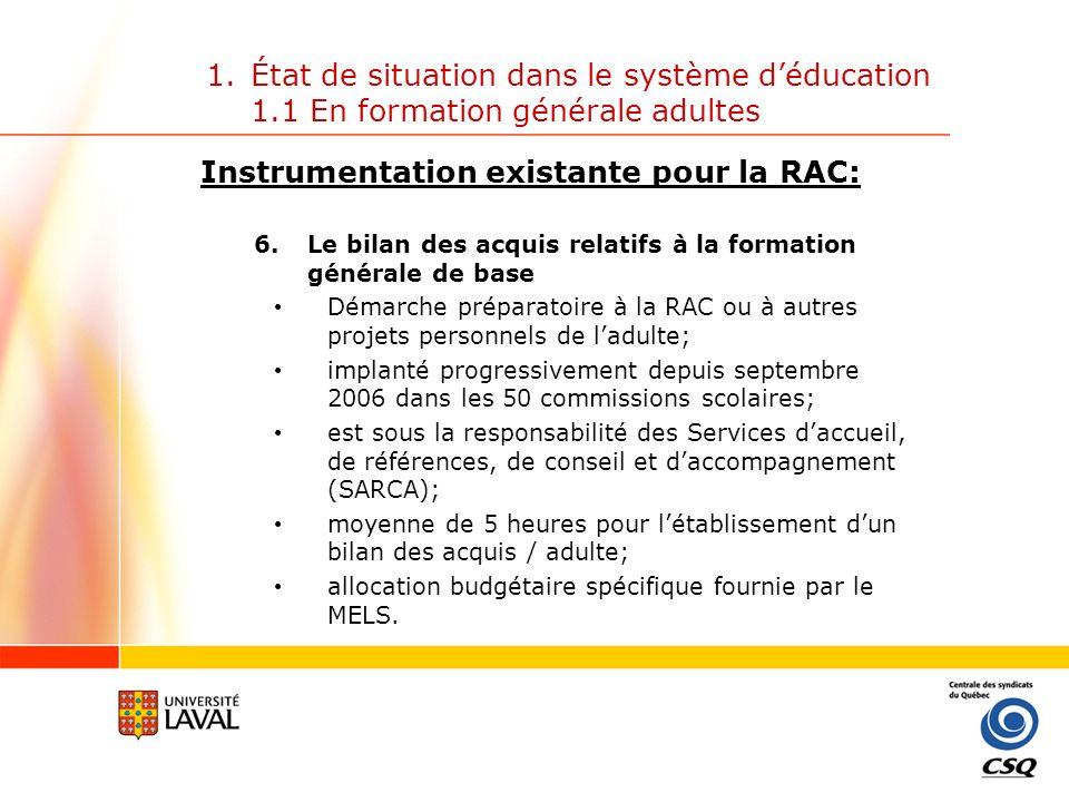Instrumentation existante pour la RAC: