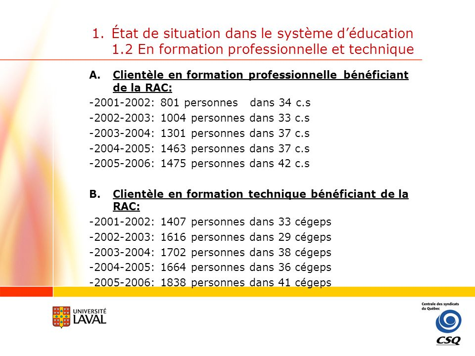 État de situation dans le système d'éducation 1