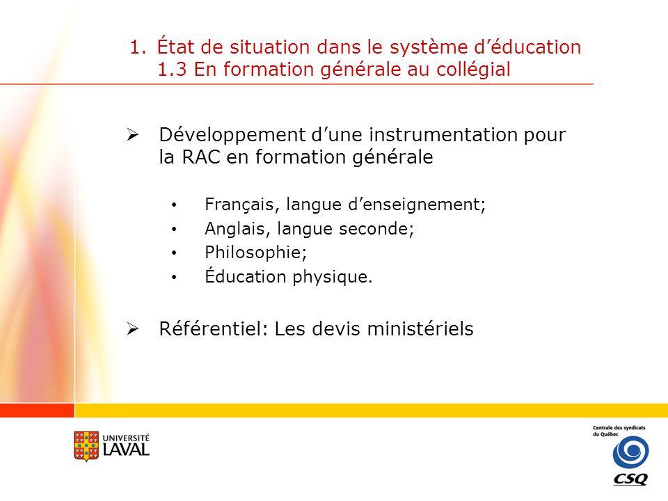 Développement d'une instrumentation pour la RAC en formation générale