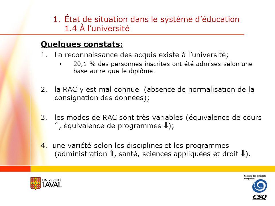 État de situation dans le système d'éducation 1.4 À l'université