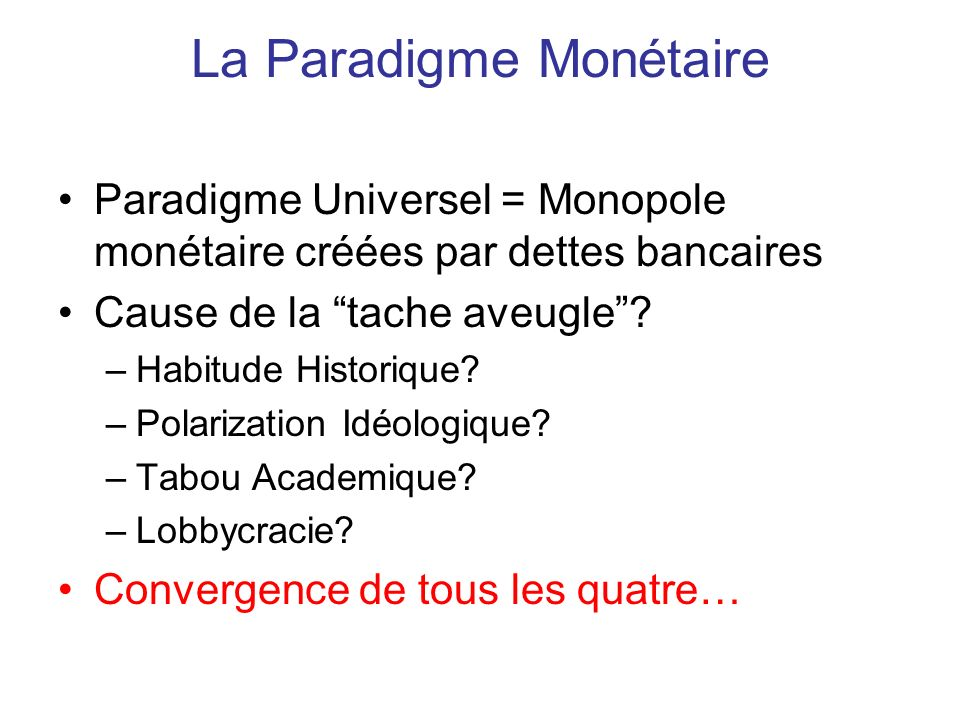 La Paradigme Monétaire