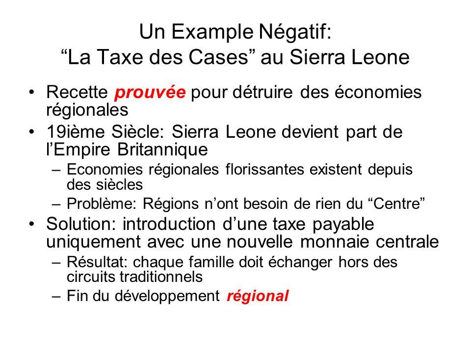 Un Example Négatif: La Taxe des Cases au Sierra Leone