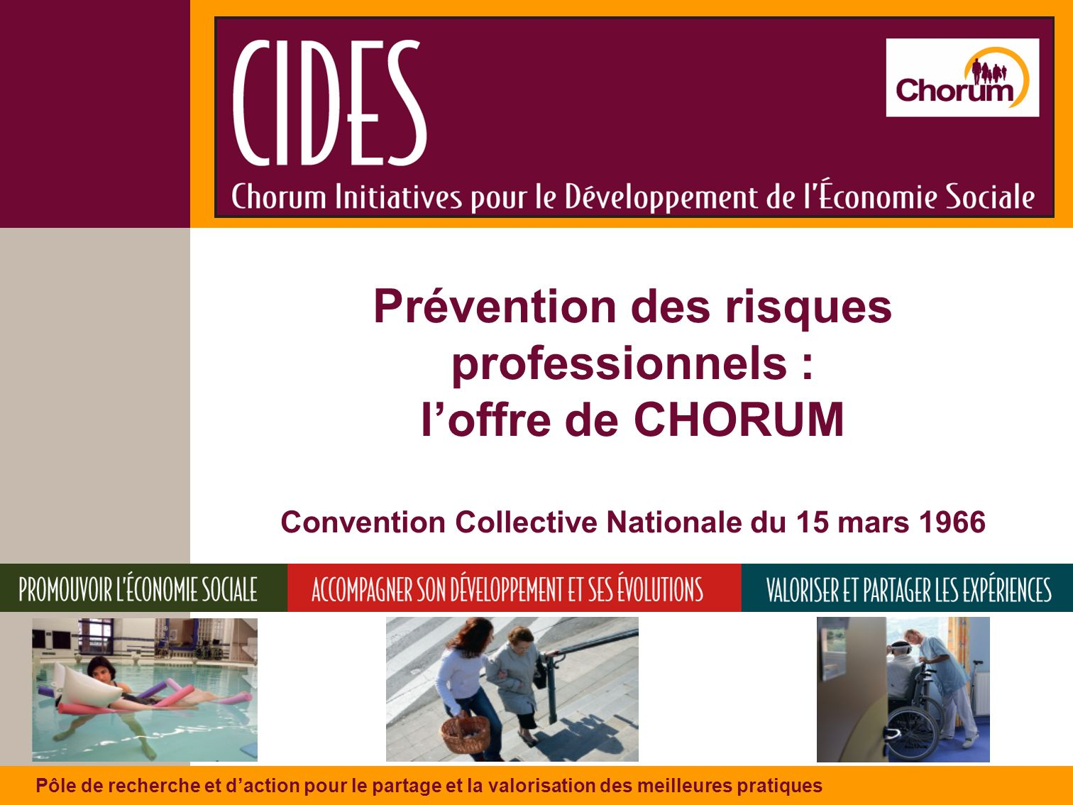 Prévention des risques professionnels : l'offre de CHORUM Convention Collective Nationale du 15 mars 1966