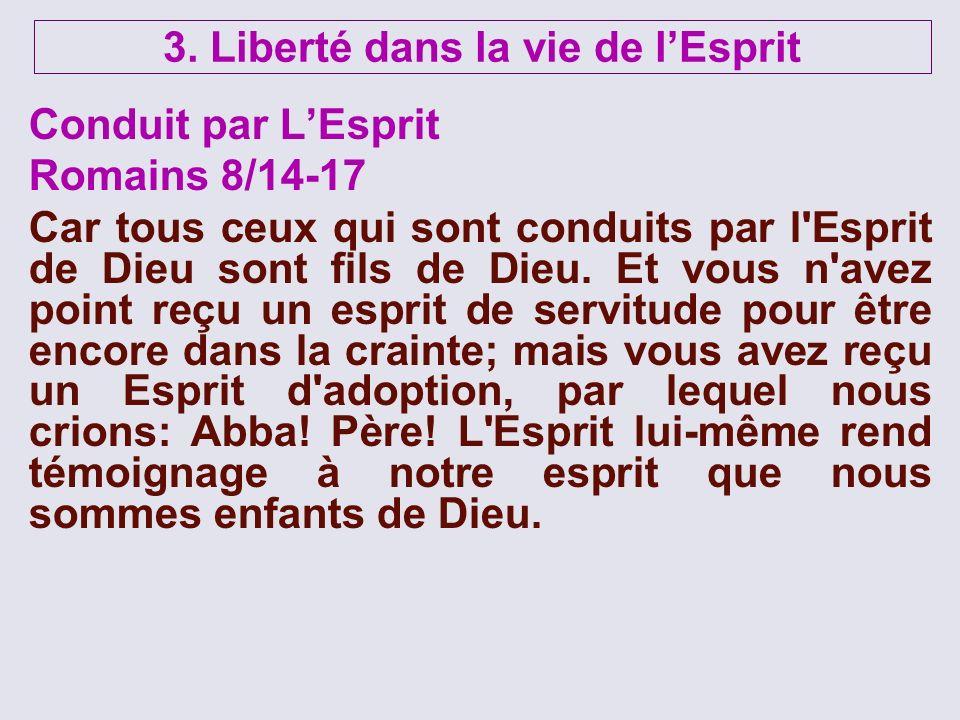 3. Liberté dans la vie de l'Esprit