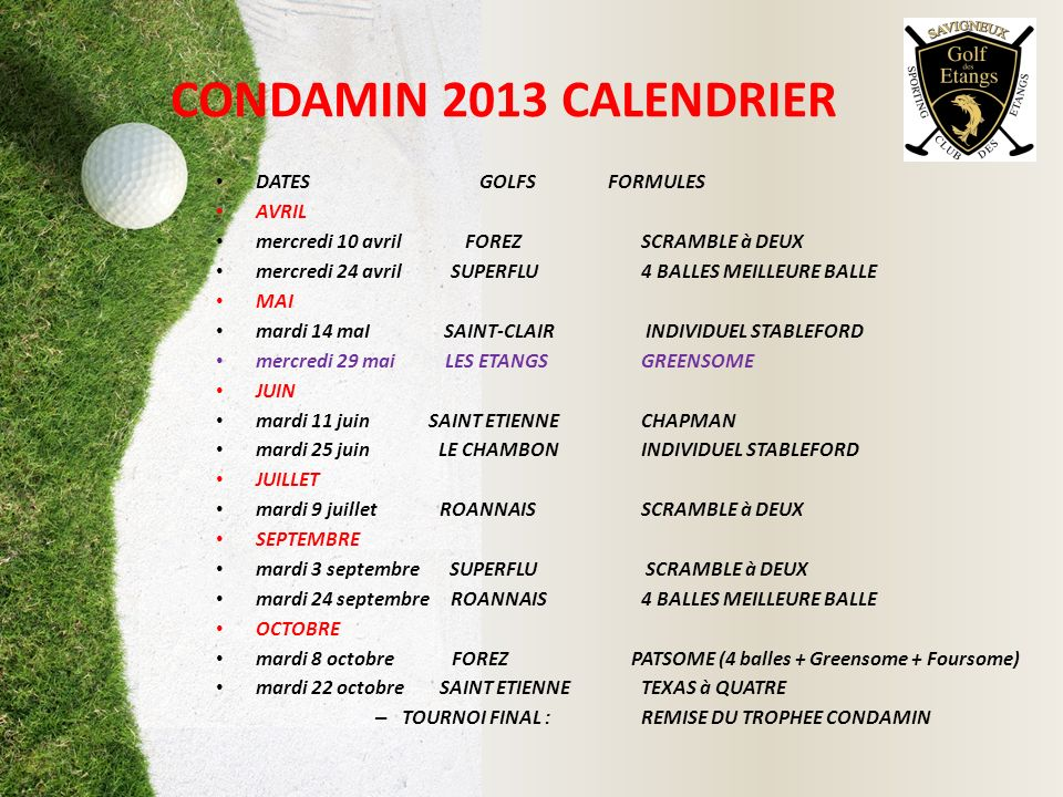 CONDAMIN 2013 CALENDRIER DATES GOLFS FORMULES AVRIL