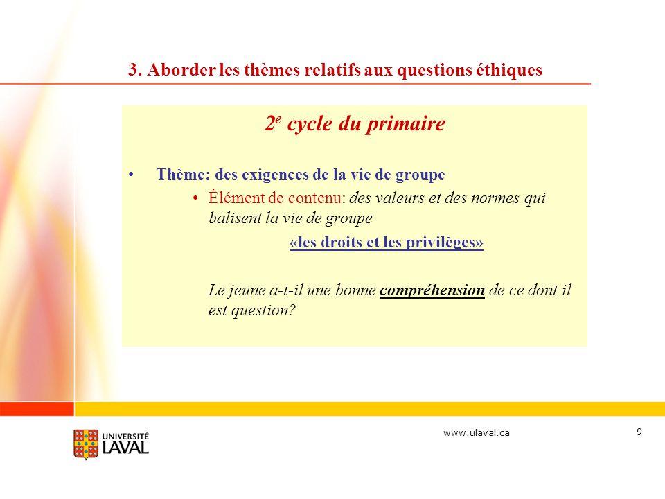 3. Aborder les thèmes relatifs aux questions éthiques