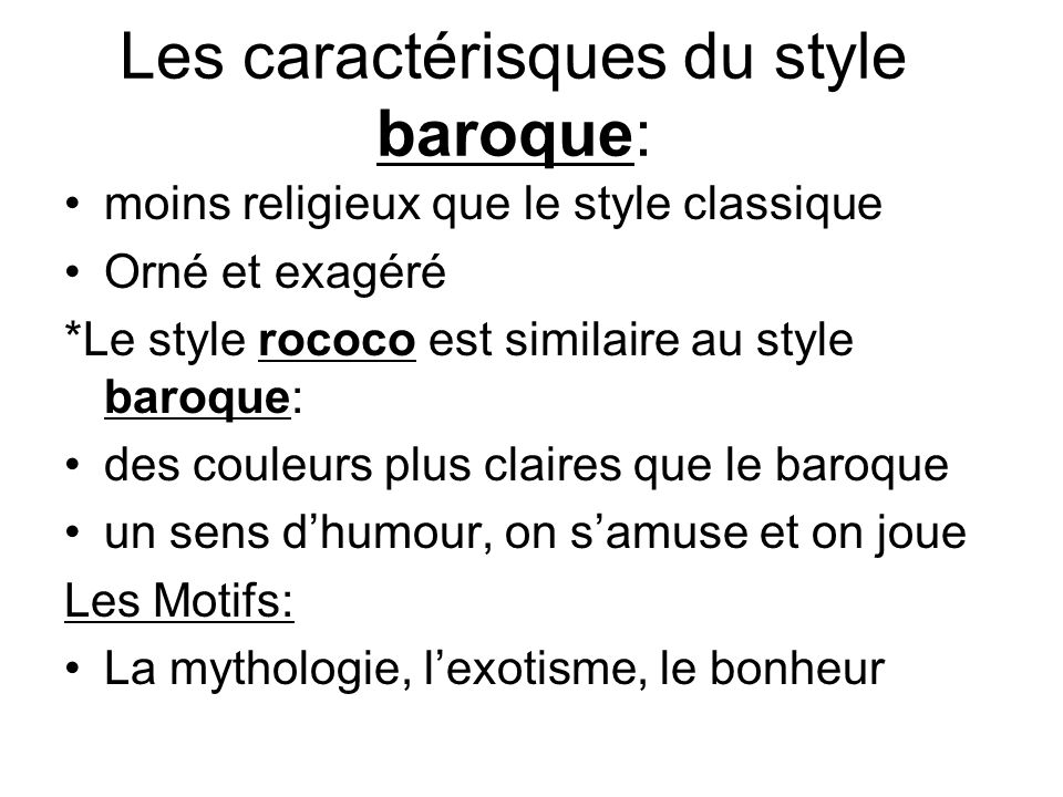 Les caractérisques du style baroque: