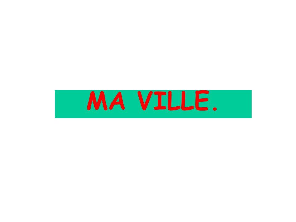 MA VILLE.