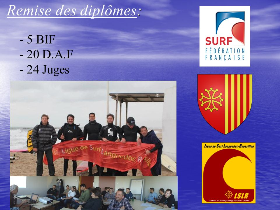 Remise des diplômes: - 5 BIF - 20 D.A.F - 24 Juges