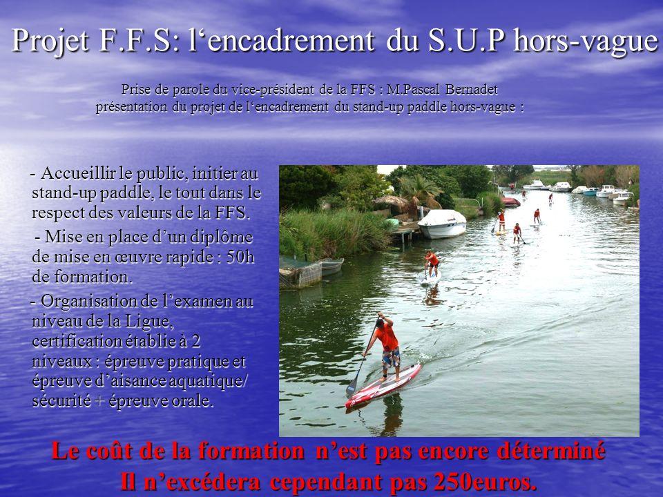 Projet F.F.S: l'encadrement du S.U.P hors-vague