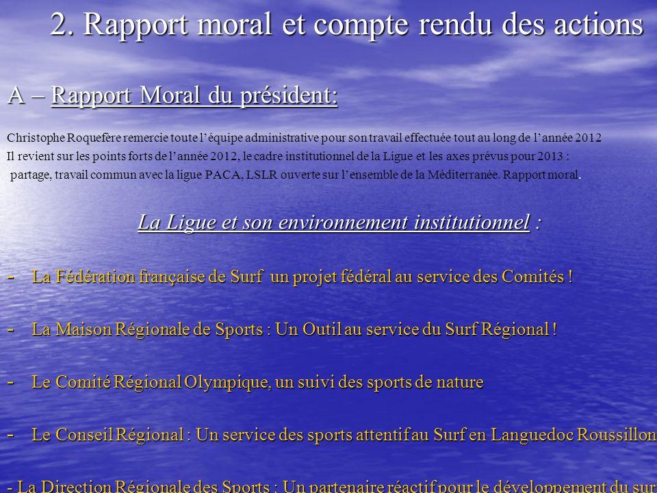 2. Rapport moral et compte rendu des actions